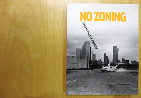 Book Review: No Zoning Artists Engage Houston by Brave Architecture Houston Texas Architecture Design Firm