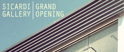 Sicardi Gallery :: Grand Opening