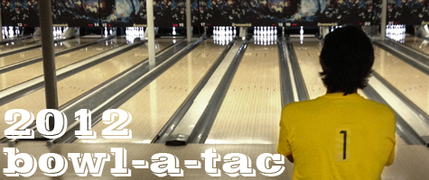 Bowl-A-TAC 2012